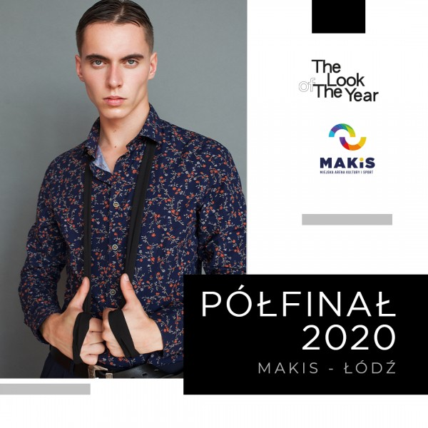 Półfinał The Look Of The Year 2020