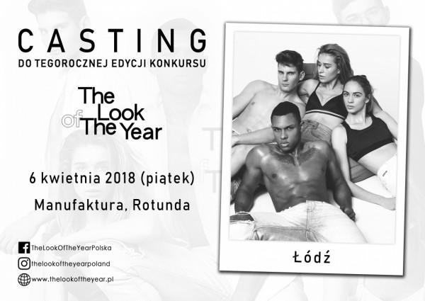Casting do THE LOOK OF THE YEAR 2018 w łódzkiej Manufakturze