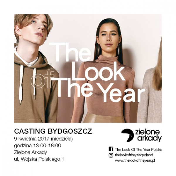 Casting THE LOOK OF THE YEAR 2017 w Bydgoszczy
