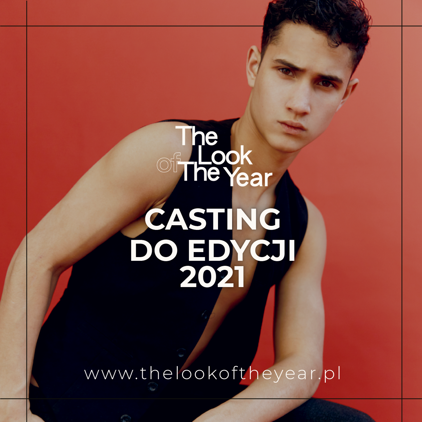 Do 13.06 trwa casting online do THE LOOK OF THE YEAR 2021